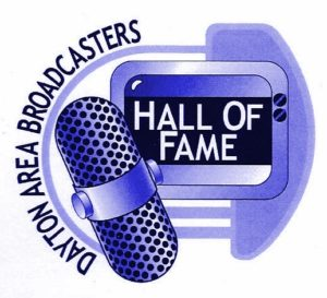 2013 – Dayton Area Broadcasters Hall of Fame